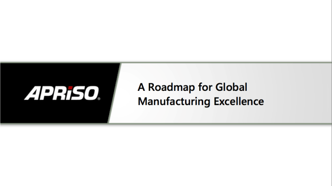 A Roadmap for Global Manufacturing Excellence (c) Apriso