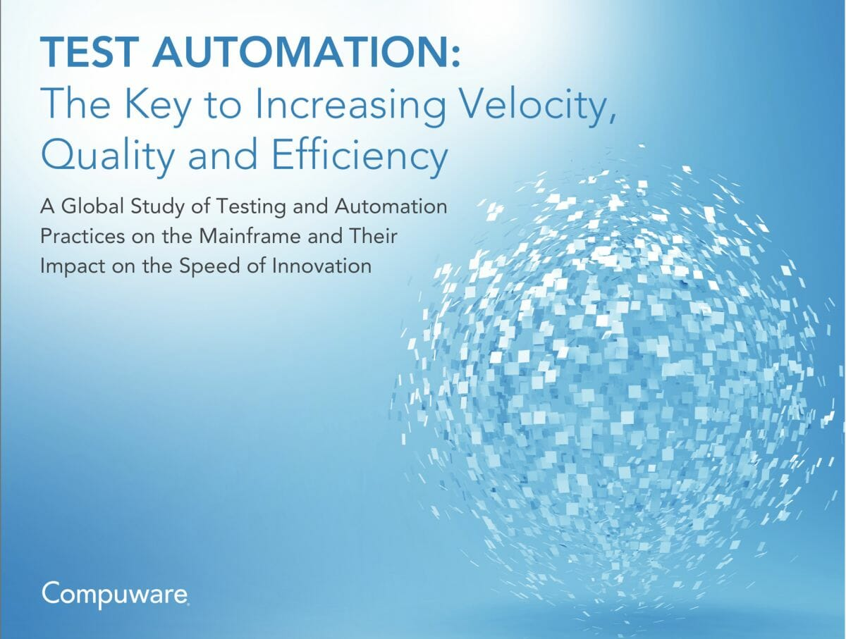"Das Cover der Compuware-Studie ""Test Automation: The Key to Increasing Velocity, Quality and Efficiency""."