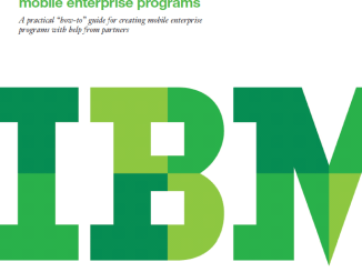 Ein How-To-Guide für Mobile Enterprise Programme (c) IBM Deutschland GmbH